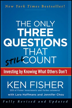 The only three questions that still count by Kenneth L Fisher