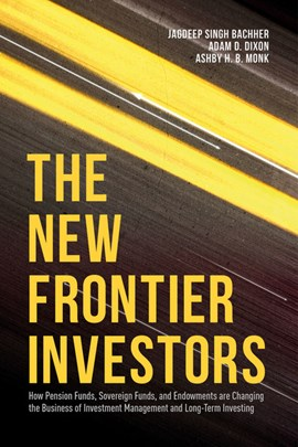 The new frontier investors by Jagdeep Singh Bachher