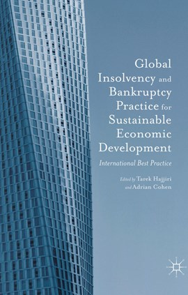 Global insolvency and bankruptcy practice for sustainable economic development. Vol. 2 Internationa by Dubai Economic Council