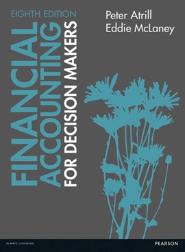 Financial accounting for decision makers by Peter & McLaney, Eddie Atrill