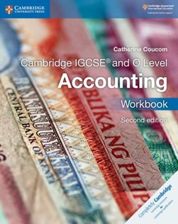 Cambridge IGCSE and O level accounting. Workbook by Catherine Coucom