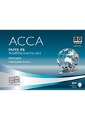 ACCA, for exams in 2013. Paper F6 Taxation (UK) FA 2012