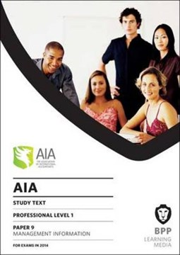 AIA 9 Management Information by BPP Learning Media