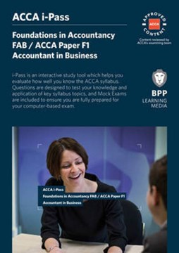 FIA Foundations of Accountant in Business FAB (ACCA F1) by BPP Learning Media
