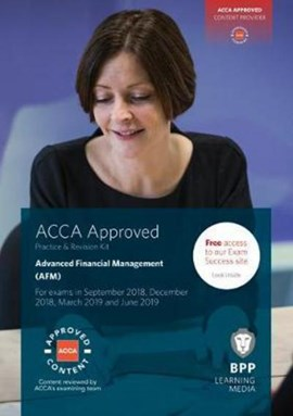 ACCA Advanced Financial Management by BPP Learning Media