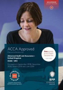 ACCA Advanced Audit and Assurance (UK) by BPP Learning Media