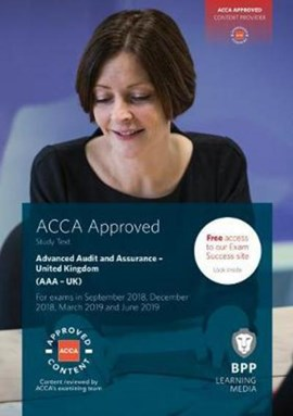 ACCA advanced audit and assurance (AAA) (United Kingdom). Study text by Association of Chartered Certified Accountants
