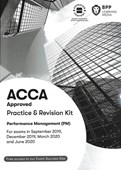 ACCA performance management (PM). Practice & revision kit