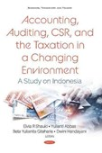Accounting, auditing, CSR, and the taxation in a changing environment