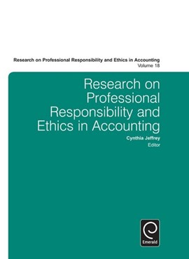 Research on professional responsibility and ethics in accounting. Volume 18 by Cynthia Jeffrey