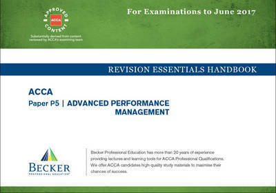 ACCA - P5 Advanced Performance Management (Sept 2016 to June 2017 Exams)