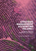 Strategic management accounting. Volume I Aligning strategy, operations and finance