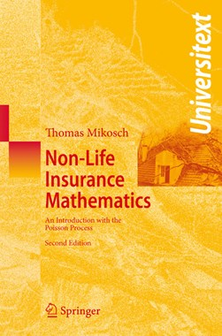 Non-life insurance mathematics by Thomas Mikosch