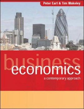 Business economics by Peter Earl