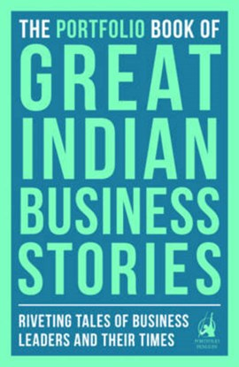 Portfolio Book of Great Indian Business Stories by