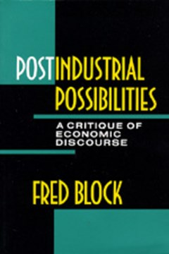 Postindustrial Possibilities by Fred L. Block