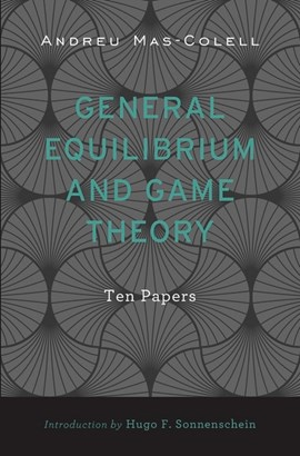 General equilibrium and game theory by Andreu Mas-colell