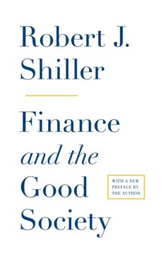 Finance and the good society by Robert J Shiller