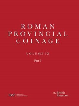 Roman provincial coinage. Volume IX by Antony Hostein