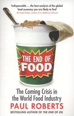 End Of Food  P/B by Paul Roberts