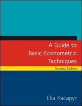 A guide to basic econometric techniques by Elia Kacapyr