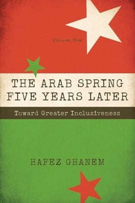 The Arab Spring five years later by Hafez Ghanem