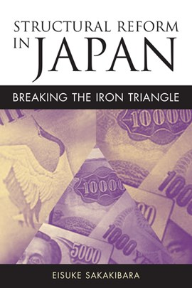 Structural reform in Japan by Eisuke Sakakibara