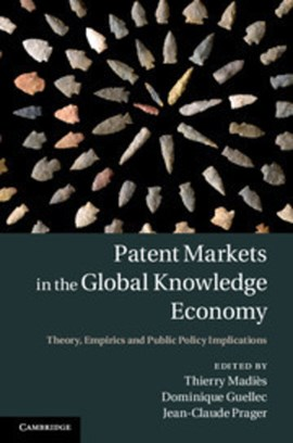 Patent markets in the global knowledge economy by Thierry Madiès