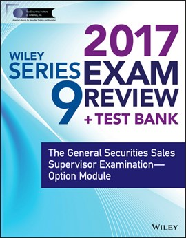 Wiley series 9 exam review 2017 Option module by Wiley