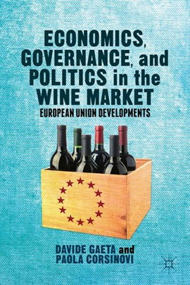 Economics, governance, and politics in the wine market by Davide Gaeta