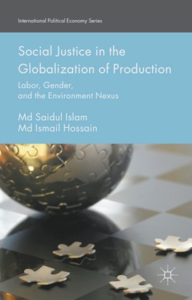 Social justice in the globalization of production by Md Saidul Islam
