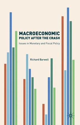 Macroeconomic policy after the crash by Richard Barwell
