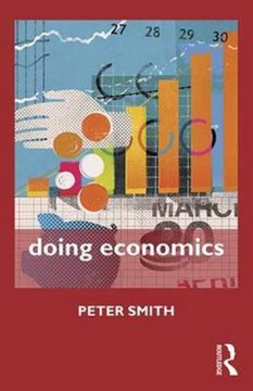 Doing economics by Peter Smith