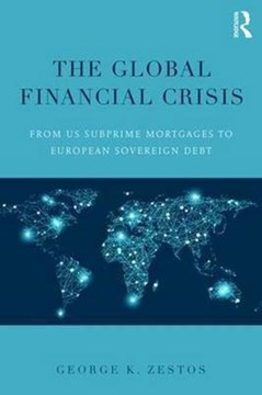 The global financial crisis by George K Zestos