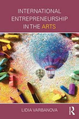 International entrepreneurship in the arts by Lidia Varbanova