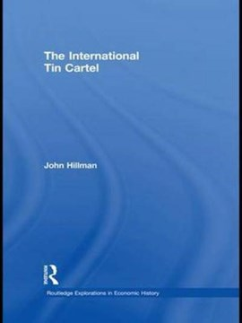 The International Tin Cartel by John Hillman