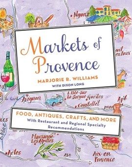 Markets of Provence by Marjorie R Williams