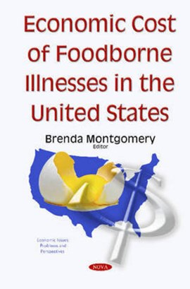 Economic cost of foodborne illnesses in the United States by Brenda Montgomery