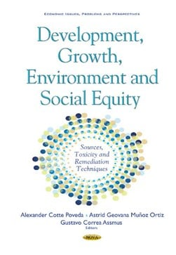 Development, growth, environment and social equity by Alexander Cotte Poveda