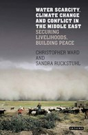 Water scarcity, climate change and conflict in the Arab world