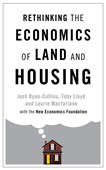 Rethinking the economics of land and housing