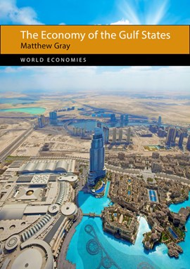 The economy of the Gulf States by Matthew Gray