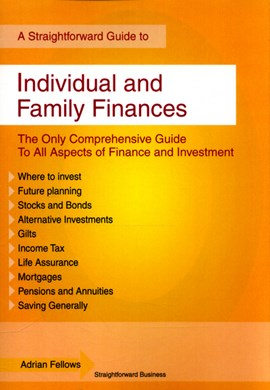 A Straightforward guide individual and family finances by Adrian Fellows