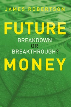 Future money by James Robertson