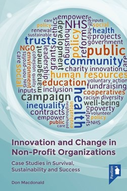 Innovation and change in non-profit organisations by Don Macdonald