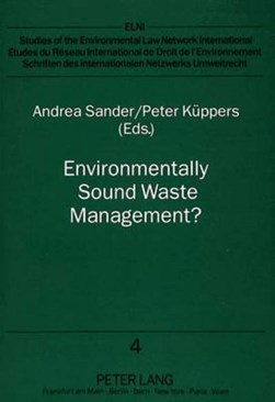 Environmentally Sound Waste Management? by Peter Küppers