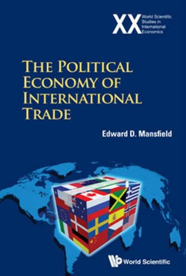The political economy of international trade by EDWARD MANSFIELD