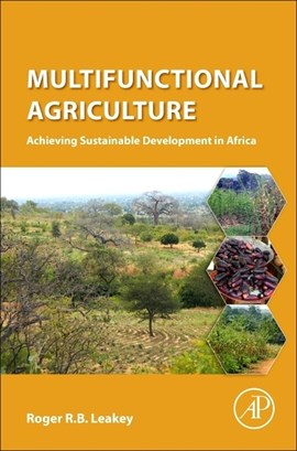 Multifunctional agriculture by Roger Leakey