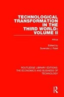 Technological transformation in the Third World. Volume 2 Africa