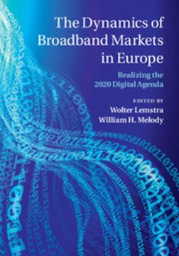 The Dynamics of broadband markets in Europe by Wolter Lemstra